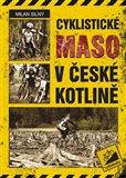 Cyklistické maso v České kotlině - obálka