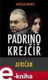 Padrino Krejčíř – Afričan - obálka