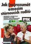 Obálka knihy Jak (ne)rozumět emocím stárnoucích rodičů