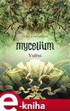 Mycelium IV: Vidění - obálka