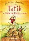 Obálka knihy Tafík a cesta na konec světa