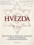 Hvězda (Arcivévoda Ferdinand Tyrolský a jeho letohrádek v evropském kontextu) - obálka
