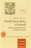 Paměti Pavla Korky z Korkyně (Zápisky křesťanského rytíře z počátku novověku) - obálka
