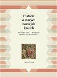 Historie o starých norských králích (Středověké Norsko a Skandinávie v kronice mnicha Theodorika) - obálka