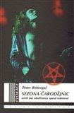 Sezona čarodějnic (aneb Jak okultismus spasil rokenrol) - obálka