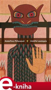 Vnitřní cestopis - Kateřina Piňosová e-kniha