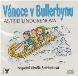 Vánoce v Bullerbynu, CD - Astrid Lindgrenová