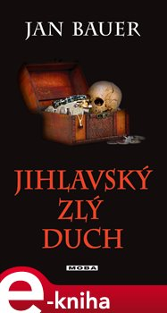 Jihlavský zlý duch - Jan Bauer e-kniha