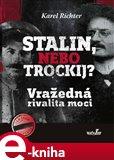Stalin, nebo Trockij? (Vražedná rivalita moci) - obálka