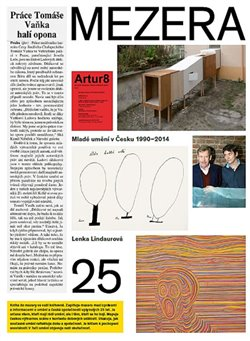 Mezera - Mladé umění v Česku (1990- 2014) - kol., Lenka Lindaurová
