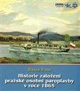 Historie založení pražské osobní paroplavby v roce 1865 - obálka