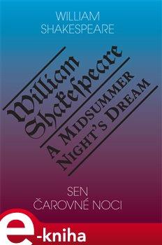Sen čarovné noci / A Midsummer Night's Dream - William Shakespeare e-kniha
