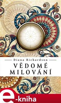 Vědomé milování - Diana Richardson e-kniha