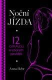 Noční jízda (12 opravdu erotických povídek) - obálka