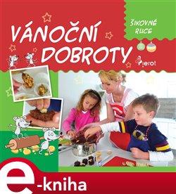 Vánoční dobroty - Peter S. Milan e-kniha