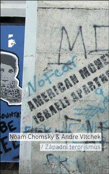 Západní terorismus. Od Hirošimy k dronové válce - Noam Chomsky, Andre Vltchek