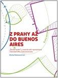 Z Prahy až do Buenos Aires - obálka