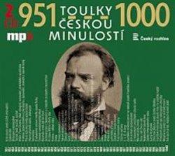 Toulky českou minulostí 951-1000, CD - Josef Veselý