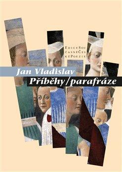 Příběhy/parafráze - Jan Vladislav