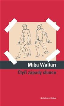 Čtyři západy slunce - Mika Waltari