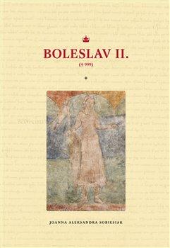 Boleslav II. - Joanna Aleksandra Sobiesiak