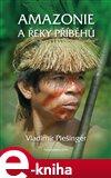Amazonie a řeky příběhů - obálka