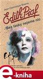 Edith Piaf (Bez lásky nejsme nic) - obálka