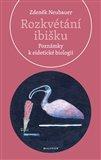Rozkvétání ibišku (Poznámky k eidetické biologii) - obálka