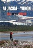 Aljaška-Yukon (Ráj to na pohled) - obálka