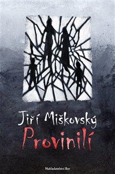 Provinilí - Jiří Miškovský