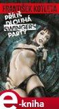 Příliš dlouhá swingers párty - obálka