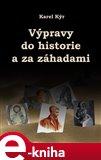Výpravy do historie a za záhadami - obálka