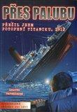 Přes palubu (Přežil jsem potopení Titaniku, 1912) - obálka