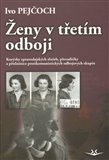 Ženy v třetím odboji (Kurýrky zpravodajských služeb, převaděčky a příslušnice protikomunistických odbojových skupin) - obálka