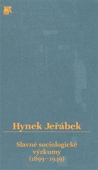 Obálka titulu Slavné sociologické výzkumy (1899–1949)