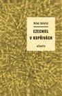 Ezechiel v kopřivách