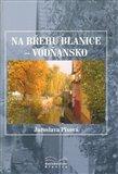 Na břehu Blanice - Vodňansko - obálka