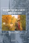 Na břehu Blanice - Vodňansko