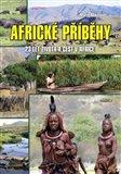 Africké příběhy (23 let života a cest v Africe) - obálka