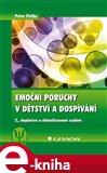 Emoční poruchy v dětství a dospívání (2., doplněné a aktualizované vydání) - obálka
