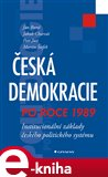 Česká demokracie po roce 1989 (Institucionální základy českého politického systému) - obálka