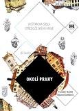 Okolí Prahy (Historická sídla středočeského kraje 6) - obálka