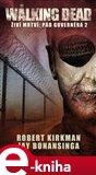 Walking Dead – Živí mrtví – Pád Guvernéra 2 - obálka