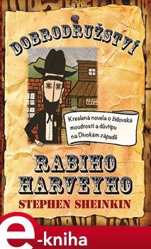 Obálka titulu Dobrodružství rabiho Harveyho