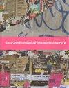 Obálka knihy Současné umění očima Martina Fryče