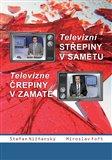 Televizní střepiny v sametu – Televizné črepiny v zamate - obálka