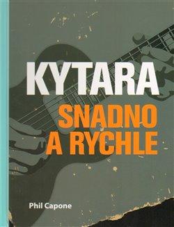 Obálka titulu Kytara snadno a rychle