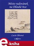 Město radovánek na Dlouhé řece (Yangzhou v 18. století) - obálka