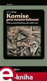 Komise pro nesmrtelnost (Věda a pošetilé pokusy, jak ošálit smrt) - obálka