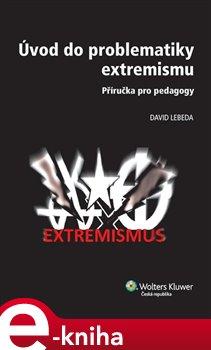 Obálka titulu Úvod do problematiky extremismu